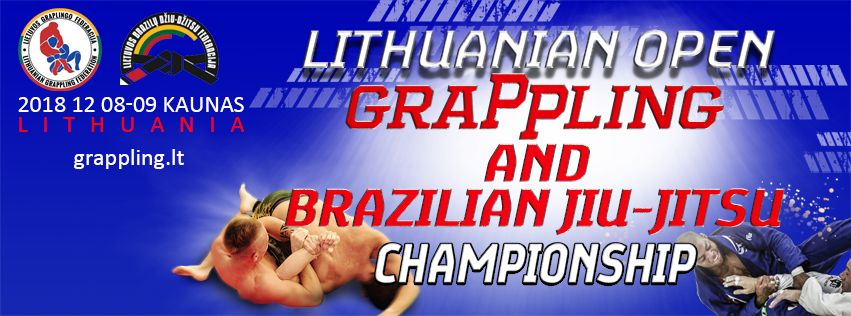 LITHUANIAN OPEN GRAPPLING AND BRAZILIAN JIU-JITSU CHAMPIONSHIP